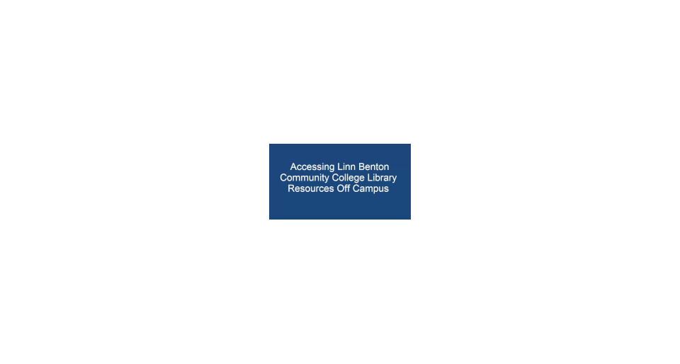 Accessing LBCC Library Resources Off Campus
